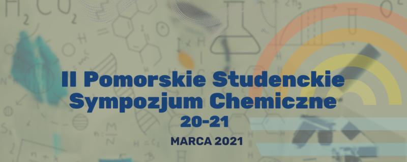 II Pomorskie Studenckie Sympozjum Chemiczne