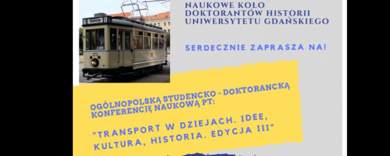 Transport w dziejach. Idee, kultura, historia