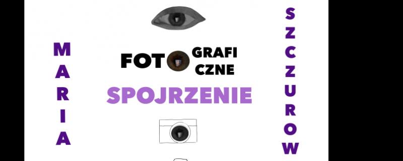 """Wernisaż wystawy """"Fotograficzne spojrzenie"""""""