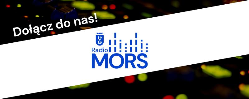 Radio MORS rusza z rekrutacją!
