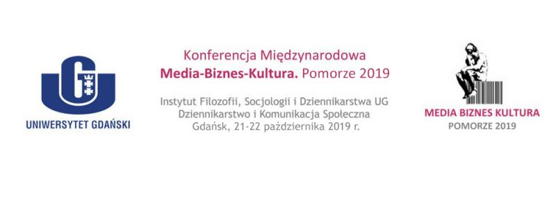Konferencja Media-Biznes-Kultura. Pomorze 2019